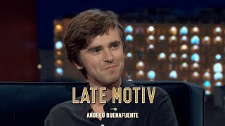 "LATE MOTIV - Freddie Highmore. ""The Good Doctor Es Gallego"" 