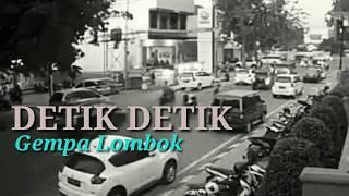 Detik Detik Gempa Lombok