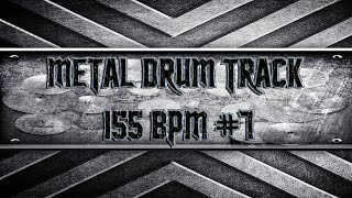 Modern Metal Drum Track 155 BPM (HQ,HD)