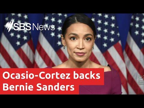 Alexandria Ocasio-Cortez backs Bernie Sanders for Democratic candidate for US President | SBS News