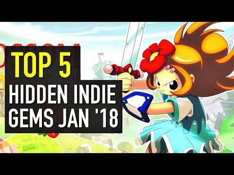 Top 5 Indie Game Hidden Gems | January 2018