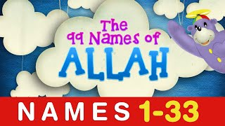 Learn the 99 Names of ALLAH (1 to 33)