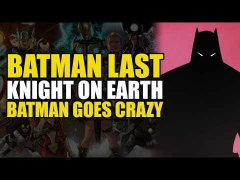 Batman Last Knight On Earth: Batman Goes Crazy   Comics Explained