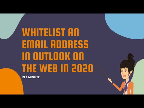 Whitelist an Email Address in Outlook on the Web in 2020 in 1 Minute
