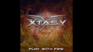 XTASY - Play with fire
