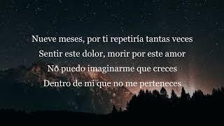 Camila   Nueve Meses (Letra)