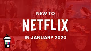 New To Netflix In January 2020