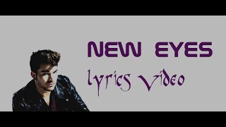 Adam Lambert   New Eyes (Lyrics)