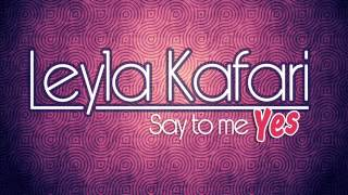 Leyla Kafari - Say to me yes (prod. by Babaeff Dark)