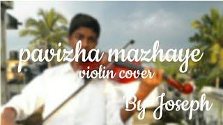 pavizha mazhaye | Violin cover | By Joseph | Athiran | malayalam movie||