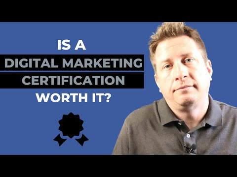 Is a Digital Marketing Certification Worth It? - YouTube