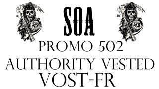 "Sons of Anarchy 5x02 ""Authority Vested"" VOST-FR"
