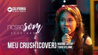 Meu Crush - BFF Girls (Cover) Marina Akemi E Tiago Velame | [Nosso Som Sessions]