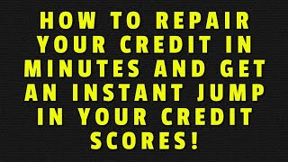 HOW TO REMOVE NEGATIVE CREDIT IN MINUTES