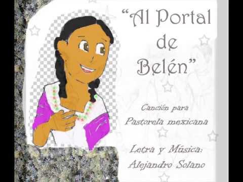 AL PORTAL DE BELEN (Navidad) canción de Pastorela/A. Solano.