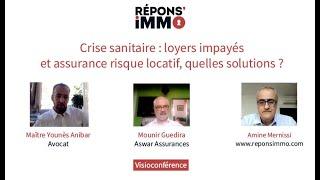 Crise sanitaire : loyers impayés et assurance risque locatif, quelles solutions ?