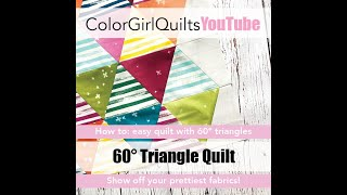 How to Sew 60* Triangles: Make a Quick Quilt