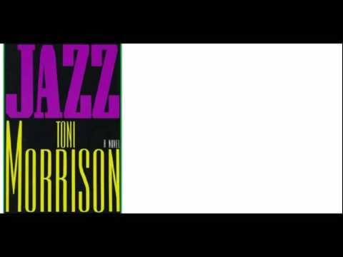 "How Novel Begins: ""Jazz"" by Toni Morrison"