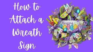 How to Attach a Wreath Sign