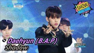 [Comeback Stage] Daehyun - Shadow, 대현 - Shadow Show Music core 20170610
