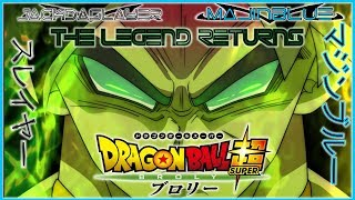 DBS: The Legend Returns [Broly Custom Theme] - MajinBlue feat. JackDaSlayer