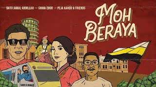 Dato Jamal Abdillah, Shiha Zikir, Peja & Friends - Moh Beraya (Official Music Video)