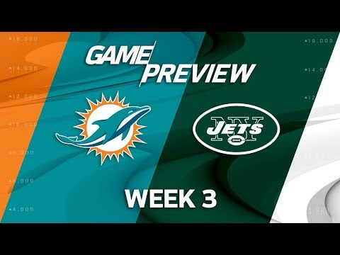 Miami Dolphins vs. New York Jets | Week 3 Game Preview | NFL