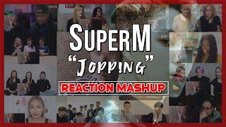 SuperM 슈퍼엠 'Jopping' MV   Reaction Mashup