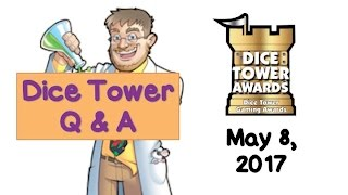 Live Q & A with Tom Vasel (Dice Tower Nominations announced) - May 8, 2017