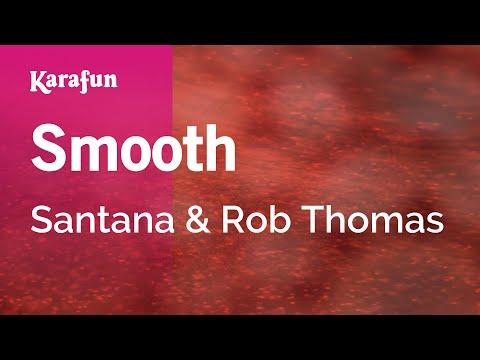 Karaoke Smooth - Santana & Rob Thomas *