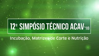 12 Simpósio Técnico ACAV 2018