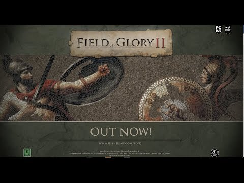 Field of Glory 2 - Launch Trailer thumbnail