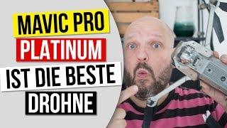 Beste 4k Drohne 2019: DJI Mavic Pro Platinum - 5 Gründe warum sie die beste Drohne unter 1000€ ist
