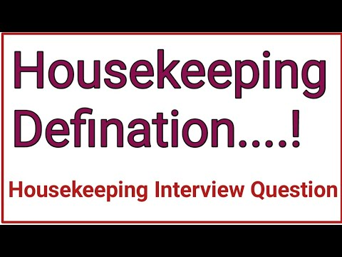 mp4 Housekeeping Definition, download Housekeeping Definition video klip Housekeeping Definition
