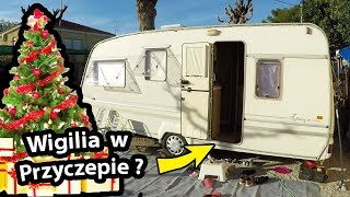 Wigilia w Przyczepie Kempingowej !!! - Jak To Wygląda? (Vlog #232)