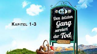 Jörg Maurer: Den letzten Gang serviert der Tod (Kapitel 1-3)