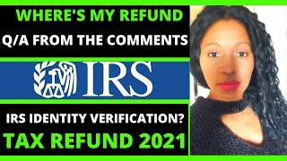 Tax refund 2021 IRS tax refund where's my refund status