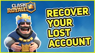 How to recover your LOST CLASH ROYALE account in 2021 | 100% WORKING in English | iPhone | Android