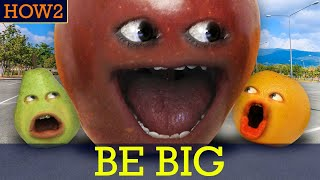 HOW2: How to be BIG!