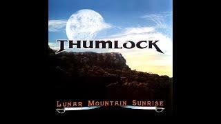 Thumlock - Lunar Mountain Sunrise (1998) Full Album