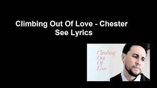 Climbing Out Of Love - Chester See Lyrics