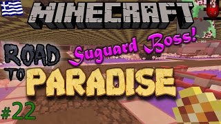MINECRAFT - Road to Paradise | Suguard Mini Boss! (Greek Gameplay | Part 22)