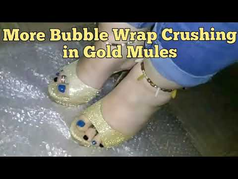 MORE BUBBLE WRAP CRUSHING IN GOLD MULES