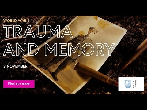 'World War 1: Trauma and Memory' - free online course on ...