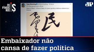 Embaixador da China no Brasil publica mensagem para provocar Bolsonaro
