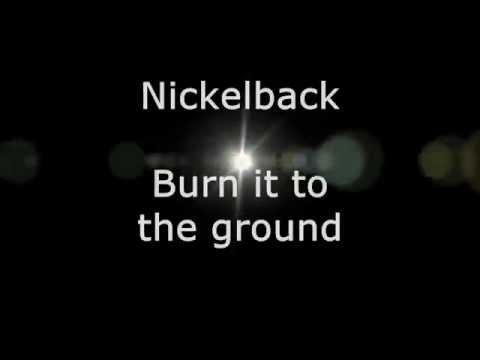 Nickelback - Burn it to the Ground (Lyrics, HD)