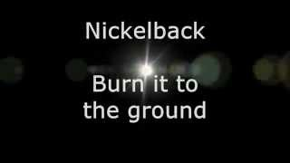 Nickelback - Burn it to the Ground (Lyrics, High Quality Mp3)