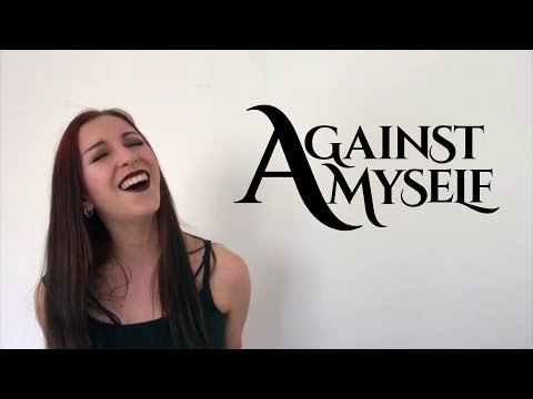 Against Myself audition
