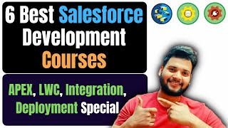 6 Best Salesforce Development Training Courses | Learn Salesforce Development Easily