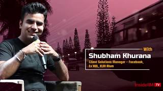 How Sales Experience Adds To Your Career Growth - Shubham Khurana, Manager, Facebook, Ex-HUL